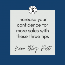 Increasing Your Confidence For More Sales